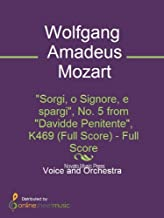 Sorgi, o Signore, e spargi, No. 5 from Davidde Penitente, K469 (Full Score) (English Edition)