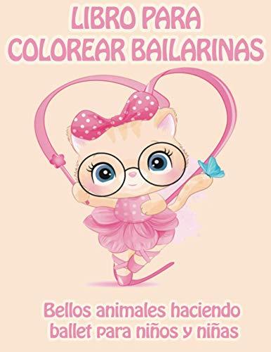 LIBRO PARA COLOREAR BAILARINAS   Bellos animales haciendo ballet para niños y...