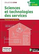 Sciences et technologies des services Term (STHR) Livre + licence élève - 2017 - I-Manuel avec livre et licence élève, Edition 2017 de Sandrine Beldio