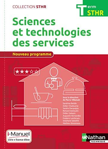 Sciences et technologies des services Term (STHR) Livre + licence élève - 2017