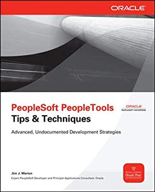 PeopleSoft PeopleTools Tips & Techniques (Oracle Press)