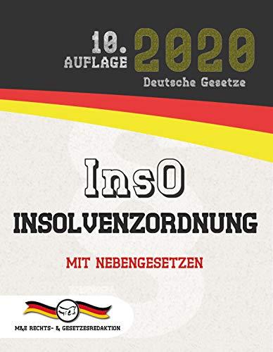 InsO - Insolvenzordnung: Mit Nebengesetzen (Aktuelle Gesetze 2020)
