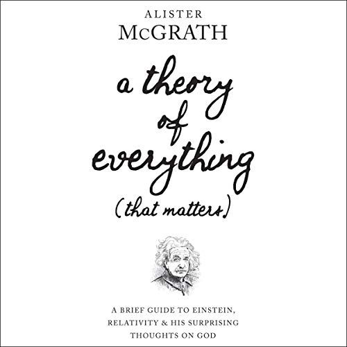 Page de couverture de A Theory of Everything (That Matters)