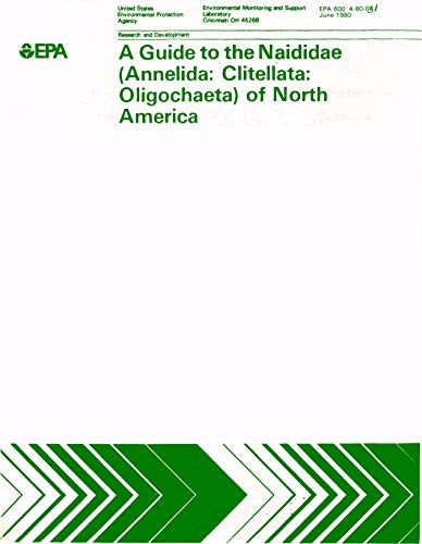 A Guide to the Naididae (Annelida: Clitellata: Oligochaeta) of North America (English Edition)