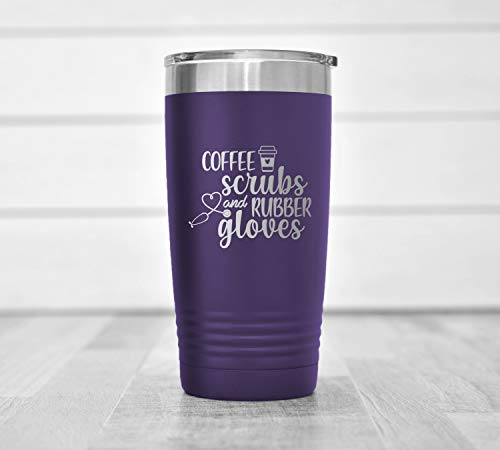 Coffee Scrubs and Rubber Gloves #NurseLife - Nurse Gifts - RN Gifts Nursing Tumbler Funny - Nurse Gifts for Women