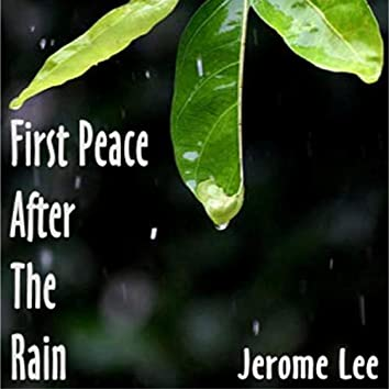 First Peace After the Rain