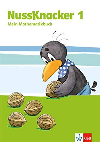 Nussknacker 1: Schülerbuch Klasse 1: Ausgabe für Hamburg, Bremen, Hessen, Baden-Württemberg, Berlin, Brandenburg, Mecklenburg-Vorpommern, Sachsen-Anhalt, Thüringen (Nussknacker. Ausgabe ab 2015)