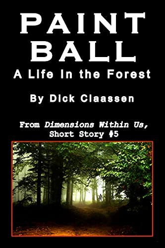 PAINTBALL: A Life In the Forest: PDQreads (series) (English Edition)