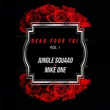 Dead pour toi, Vol. 1