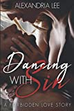 Dancing With Sin: A forbidden love story