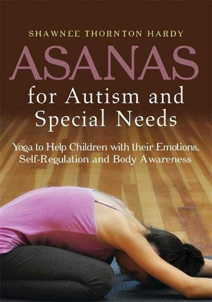 内側クレーターカテゴリーAsanas for Autism and Special Needs: Yoga to Help Children With Their Emotions, Self-Regulation, and Body Awareness