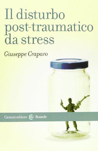 Il disturbo post-traumatico da stress