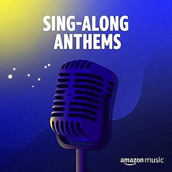 Sing-along Anthems