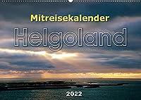 Mitreisekalender 2022 Helgoland (Wandkalender 2022 DIN A2 quer): Mehr als nur ein Felsen im Meer (Monatskalender, 14 Seiten )