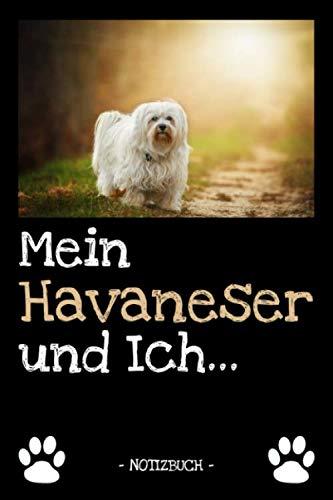 Mein Havaneser und Ich...: Hundebesitzer | Hund | Haustier | Notizbuch | Tagebuch | Fotobuch | zur Futter Doku | Geschenk | Idee | liniert + Fotocollage | ca. DIN A5