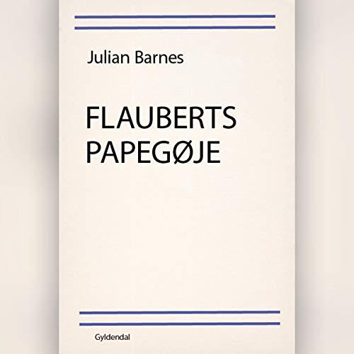 Flauberts papegøje cover art