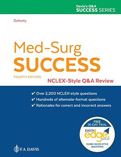 Med-Surg Success: NCLEX-Style Q&A Review