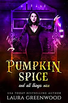 Pumpkin Spice And All Things Nice (Cauldron Coffee Shop Book 1) by [Laura Greenwood]