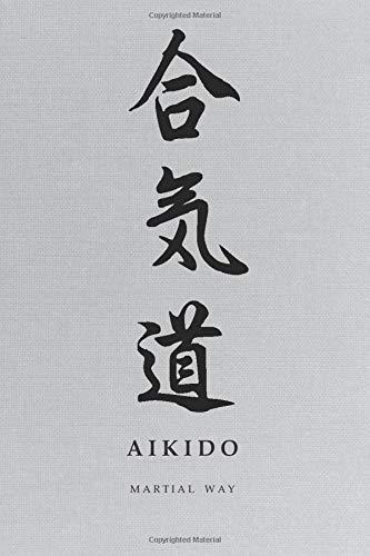 Martial Way AIKIDO: Simplified (Shinjitai) Japanese Kanji Ca