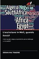 L'escissione in Mali, quando finirà?: Il peso sociale e religioso impedirà l'attuazione della legge contro la GBV?