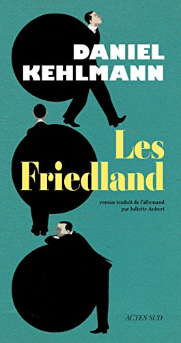 Les Friedland (Lettres allemandes) (French Edition)