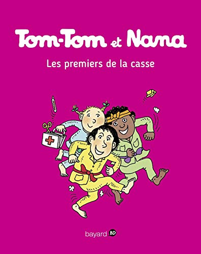 Tom-Tom et Nana, Tome 10: Les premiers de la casse