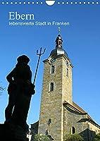 Ebern - lebenswerte Stadt in Franken (Wandkalender 2022 DIN A4 hoch): Ein Kalender meiner Heimatstadt Ebern - liebens- und lebenswert! (Geburtstagskalender, 14 Seiten )