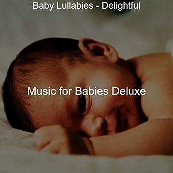 Baby Lullabies - Delightful