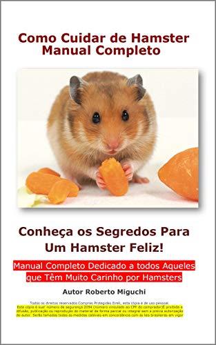 Como Cuidar de Hamster: Manual Completo (Portuguese Edition)