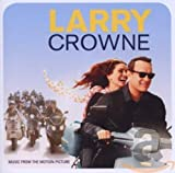 Larry Crowne Movie Soundtrack