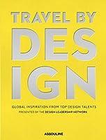 Travel by Design (Classics)