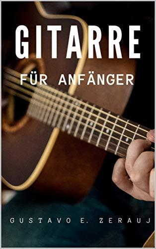 GITARRE : FÜR ANFÄNGER