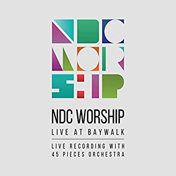 NDC Worship Live at Baywalk