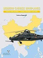 Modern Chinese Warplanes: Chinese Army Aviation - Aircraft and Units