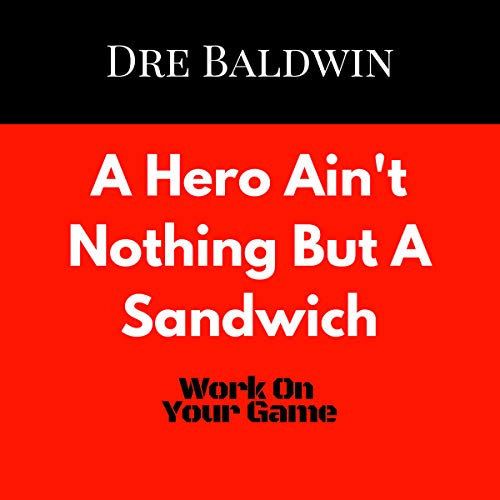 A Hero Ain't Nothing but a Sandwich  audiobook cover art