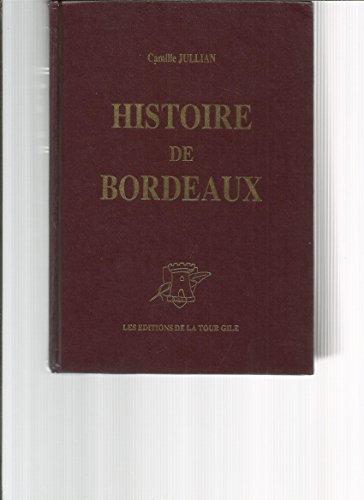 Histoire de bordeaux depuis les origines jusqu'en 1895