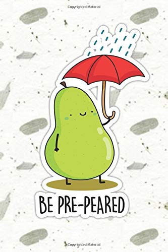 Be Pre-pear-ed Cute Fruit Pun | Punny Doodles Notebook...