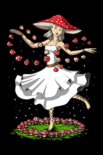 Psychedelic Notebook: Amanita Muscaria Magic Mushroom Hippie Dancing Fantasy Notebook