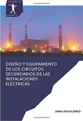 Diseño y equipamiento de los circuitos secundarios de las instalaciones eléctricas