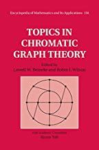 Topics in Chromatic Graph Theory (Encyclopedia of Mathematics and its Applications Book 156)