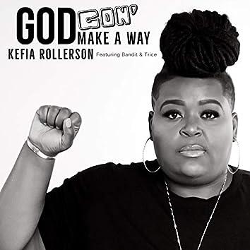 God Gon' Make a Way