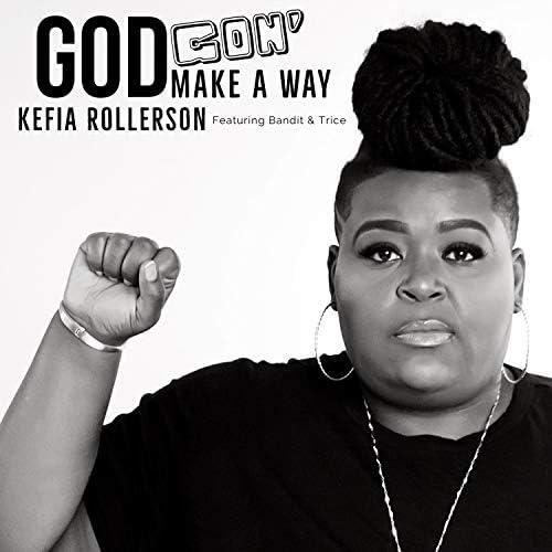 Kefia Rollerson feat. Bandit & Trice