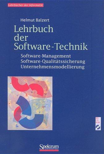 Lehrbuch der Software-Technik, Bd.2, Software-Management, Software-Qualitätssicherung und Unternehmensmodellierung, m. CD-ROM