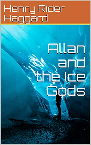 Allan and the Ice Gods (English Edition)