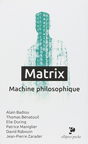 Matrix : machine philosophique