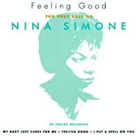 Feeling Good: The Very Best of by Nina Simone (2003-08-19)