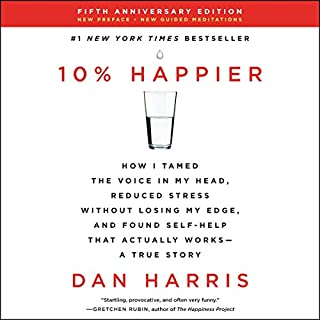 10% Happier Revised Edition     How I Tamed the Voice in My Head, Reduced Stress Without Losing My Edge, and Found Self-Help That Actually Works: A True Story              Auteur(s):                                                                                                                                 Dan Harris                               Narrateur(s):                                                                                                                                 Dan Harris                      Durée: 9 h et 5 min     Pas de évaluations     Au global 0,0