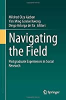 Navigating the Field: Postgraduate Experiences in Social Research