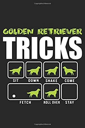 Golden Retriever Tricks: Notebook Diary Or Journal | 6x9 Squared | 120 Pages | Golden Retriever Dog Lovers Gift