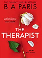 The Therapist: From the Sunday Times bestselling author of books like Behind Closed Doors comes the most gripping...